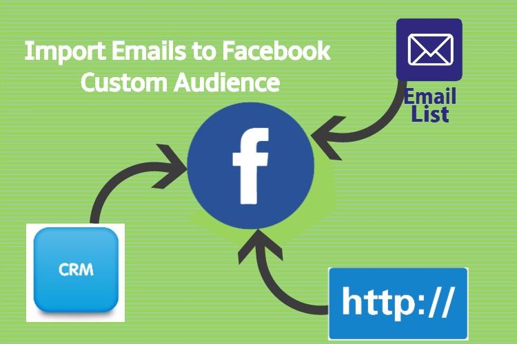 import emails to facebook custom audience
