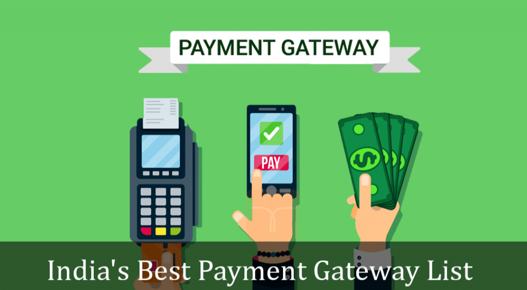 Learn about Payment Gateway which works best to collect payments online. List of payment gateway providers in India.