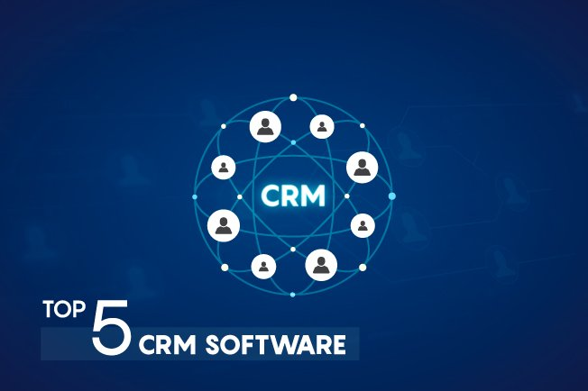 Top 5 CRM Software Tools | CRM Software Solution 2018